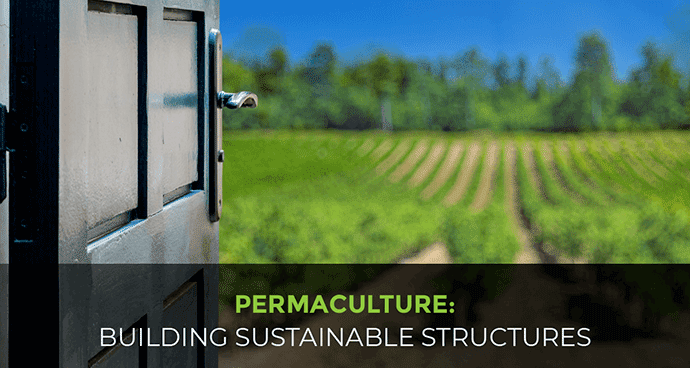 Permaculture: Building Sustainable Structures