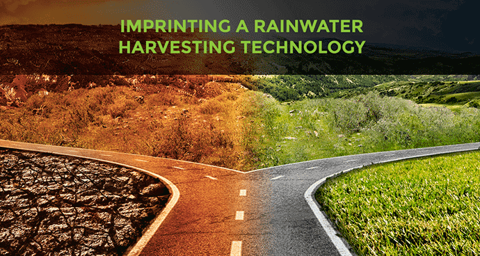 Imprinting a Rainwater Harvesting Technology