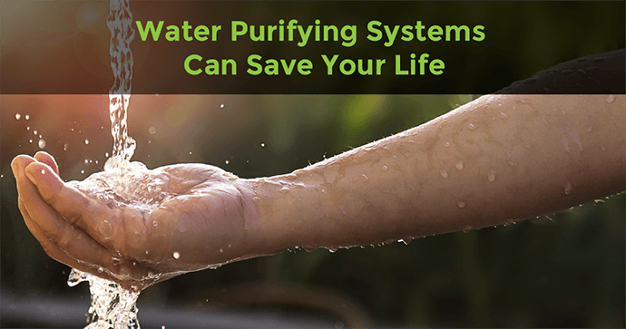 Water Purifying Systems Can Save Your Life