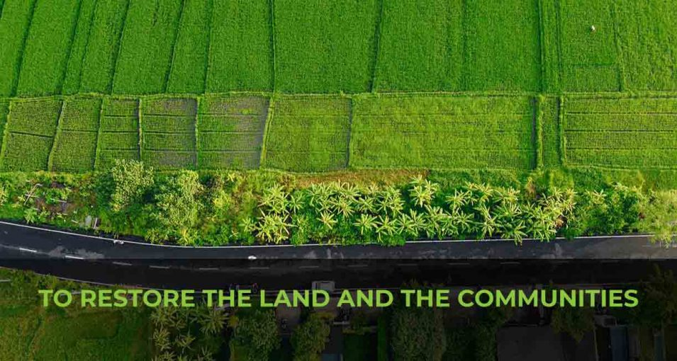 TO-RESTORE-THE-LAND-AND-THE-COMMUNITIES